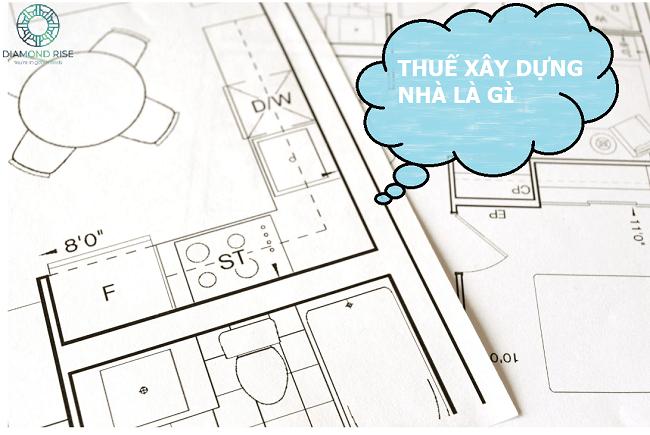 thuế xây dựng nhà ở là gì